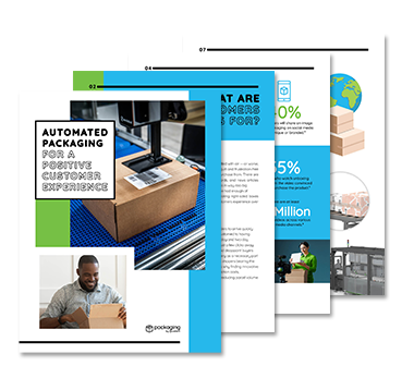 Automated Packaging for a Positive Customer Experience White Paper